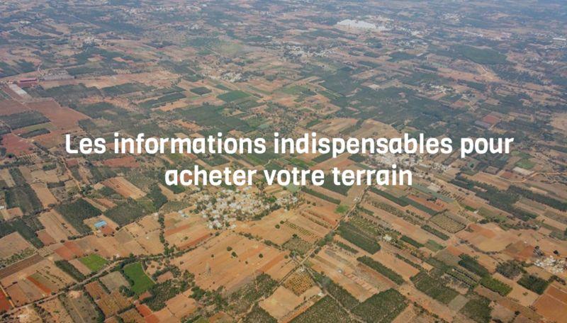 Les informations indispensables pour acheter votre terrain
